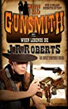 img - for When Legends Die (The Gunsmith) (Volume 80) book / textbook / text book