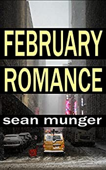 February Romance by [Munger, Sean]