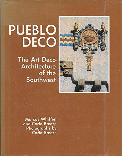 (Pueblo Deco: The Art Deco Architecture of the Southwest)