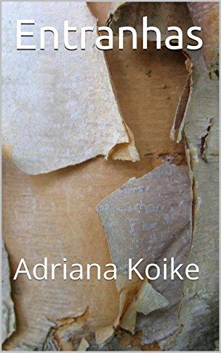 Entranhas: Adriana Koike