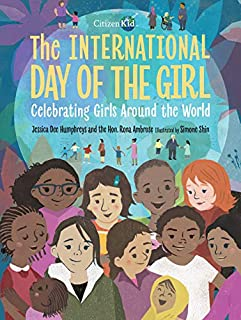Book Cover: The International Day of the Girl: Celebrating Girls Around the World