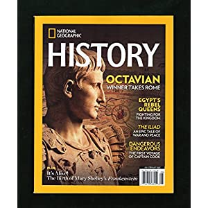 National Geographic History - July - August, 2017. Altamira- Cave of Prehistoric Wonders; Emperor Octavian; Egypt's Rebel Queens (Tetisheri, Ahhotep, Ahmose Nefertari); The Iliad