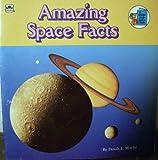 Amazing Space Facts, Dinah L. Moché, 0307618153