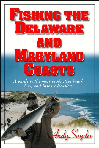 Fishing the Delaware and Maryland ()