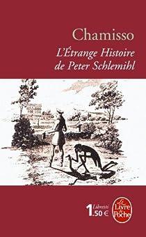 L'Etrange histoire de Peter Schlemihl par Chamisso