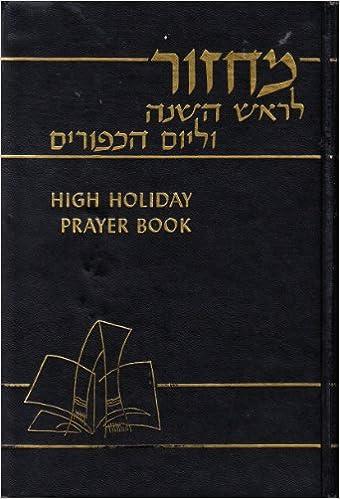 High Holiday Prayer Book, Machzor l\'Rosh Hashanah New Years Day and ...