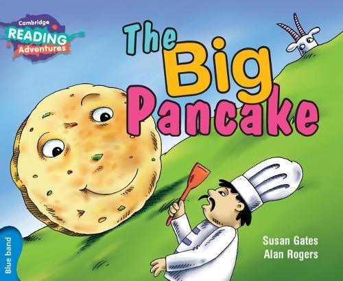 The Big Pancake Blue Band (Cambridge Reading Adventures) PDF