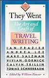 They Went, Andrea Lee, Ian Frazier, Mark Salzman, Calvin Trillin, Vivian Gornick, Tobias Schneebaum, 0395563372