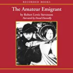 The Amateur Emigrant | Robert Louis Stevenson