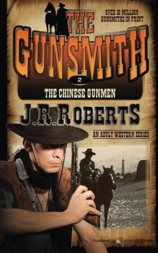 Download The Chinese Gunmen: The Gunsmith PDF
