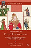 img - for Titled Elizabethans: A Directory of Elizabethan Court, State, and Church Officers, 1558-1603 (Queenship and Power) book / textbook / text book