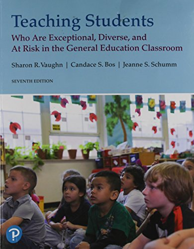 Teaching Students Who are Exceptional, Diverse, and At Risk in the General Educational Classroom (7th Edition)