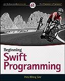Beginning Swift Programming, Lee, Wei-Meng, 1119009316