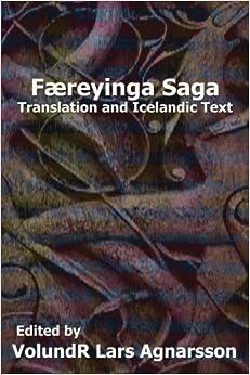 Faereyinga Saga: Translation and Icelandic Text (Norse Sagas) (2012-12-14)