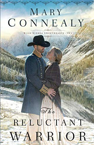 Books : The Reluctant Warrior (High Sierra Sweethearts)