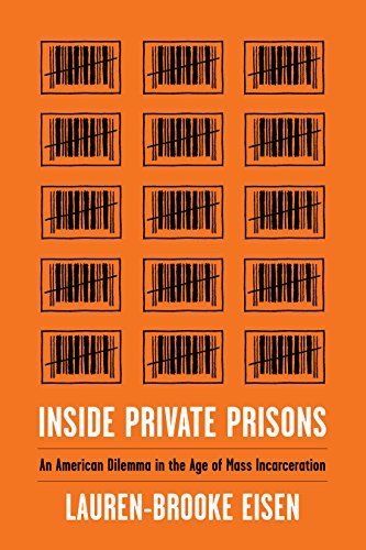 Inside private prisons an american dilemma in the age of mass inside private prisons an american dilemma in the age of mass incarceration by eisen fandeluxe Image collections