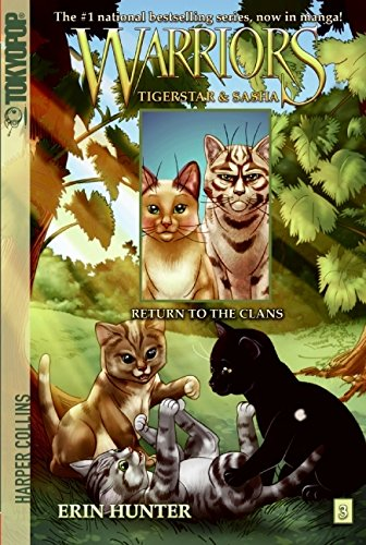 Warriors: Tigerstar and Sasha #3: Return to the Clans (Warriors Manga) [Erin Hunter - Dan Jolley] (Tapa Blanda)