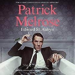 Patrick Melrose: The Novels