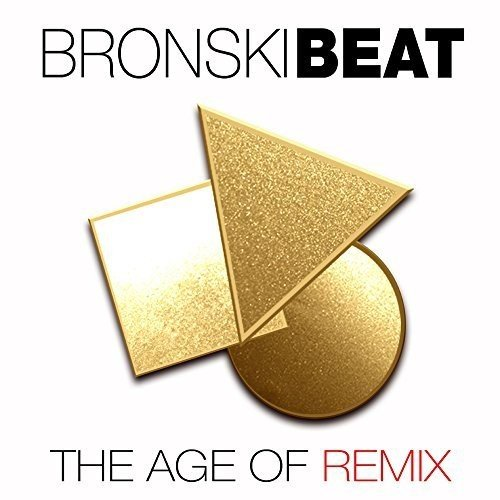 Bronski Beat - The Age Of Remix (2018) [FLAC] Download