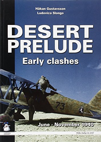 Desert Prelude 1940-41: Early Clashes by Casemate Publishers