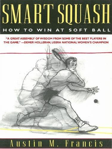 Smart Squash: How to Win at Soft Ball - Indoor Softball Drills