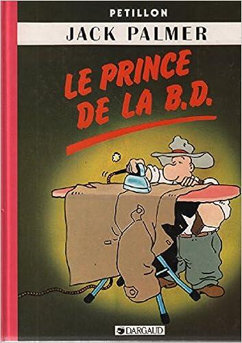 Amazon Fr Le Prince De La B D Petillon Livres