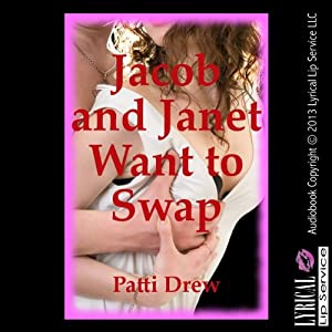 Jacob and Janet Want to Swap Audiobook