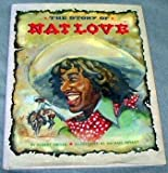 The Story of Nat Love, Robert H. Miller, 0382243986