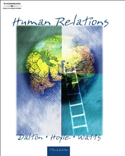 Download M. Dalton's,D. G Hoyl's, M. W Watts's 3rd(third) edition (Human Relations [Paperback])(2004) PDF