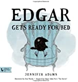 """Edgar Gets Ready for Bed: A BabyLit® Book: Inspired by Edgar Allan Poe's """"The Raven"""" (Babylit First Steps)"""
