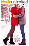 Zoey And The Nice Guy (Big Girl Panties Book 1)