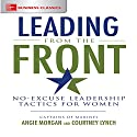 Leading from the Front: No-Excuse Leadership Tactics for Women Audiobook by Angie Morgan, Courtney Lynch Narrated by Kimberly Schraf, Courtney Lynch - preface