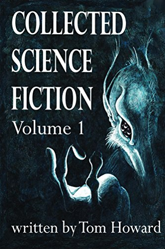 Tom Howard's Collected Science Fiction