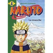 NARUTO T08 : LA REVANCHE