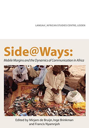 Search : Side@Ways: Mobile Margins and the Dynamics of Communication in Africa
