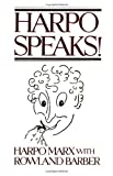 img - for Harpo Speaks! by Marx, Harpo, Barber, Rowland 1st (first) Limelight Edition [Paperback(2004)] book / textbook / text book