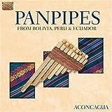 Panpipes From Bolivia Peru & Ecuador by ARC Music