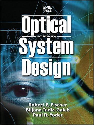 Optical System Design Second Edition Fischer Robert 9780071472487 Amazon Com Books