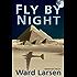 Fly by Night: A Jammer Davis Thriller