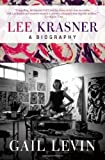 Lee Krasner: A Biography Paperback – March 13, 2012