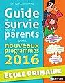 Guide de survie pour les parents - école par Amor