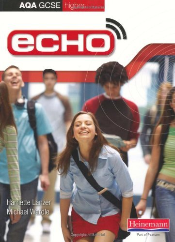Echo: AQA GCSE German Higher Student Book by Ms Harriette Lanzer (23-Mar-2009) Paperback