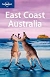 East Coast Australia, Ryan Ver Berkmoes and Lonely Planet Staff, 1741047242