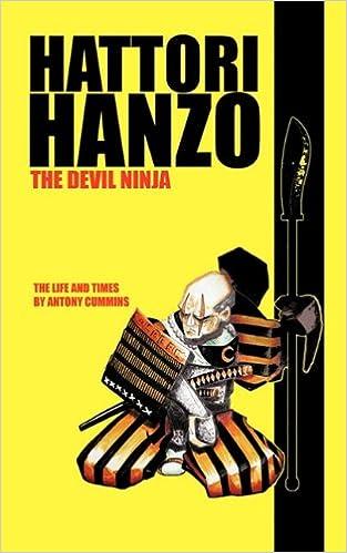 Hattori Hanzo: The Devil Ninja A Life and Times: Amazon.es ...