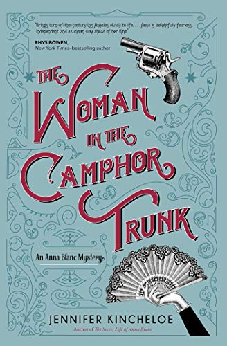 The Woman in the Camphor Trunk (An Anna Blanc Mystery Book 2)