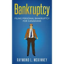 Bankruptcy: Filing Personal Bankruptcy for Canadians  (Consumer Bankruptcy Law Books)