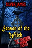 Season of the Witch, Silver James, 0989921735