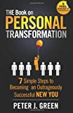 The Book on Personal Transformation, Peter Green, 1481060201