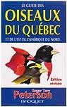 Oiseaux du Quebec et de l'Est de l'Amerique du Nord N.E par Peterson