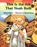 This Is the Ark That Noah Built, Shirley Neitzel, 0806646438